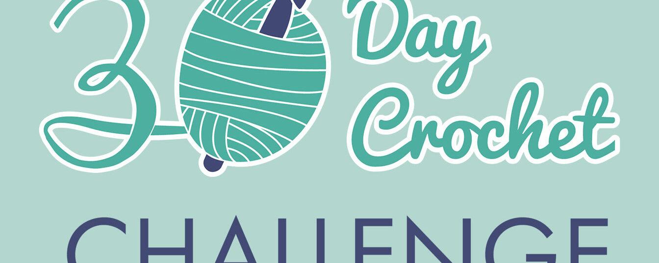 30 Day Crochet Challenge